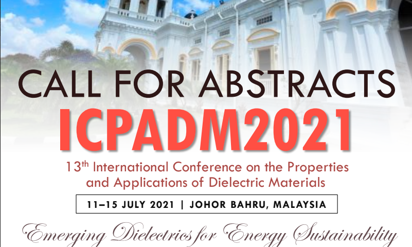 IEEE International Conference on the Properties and Applications of Dielectric Materials (ICPADM 2021)