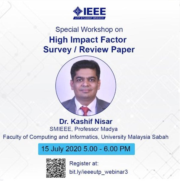"""Webinar on """"High Impact Factor Survey/Review Paper"""" by Dr. Kashif Nisar"""